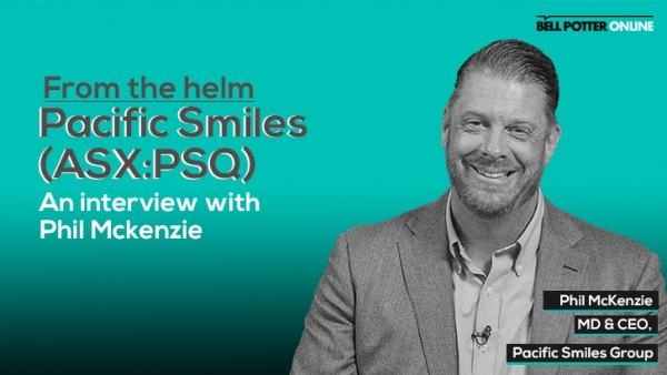 From the helm: Pacific Smiles' (ASX:PSQ) MD & CEO, Phil McKenzie